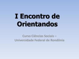 Slide 1 - Departamento de Ciências Sociais
