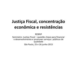 Justiça Fiscal, concentração econômica e resistências