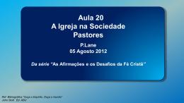 A igreja na sociedade – Pastores