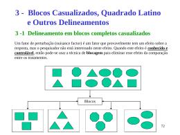Blocos casualizados, Quadrado latino e outros