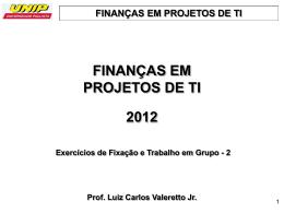 Finanças Projetos TI - Exercicios e Trabalho 2