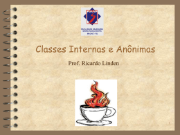 Classes Internas e Anônimas