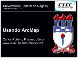Introduction to ArcGIS - Universidade Federal de Alagoas