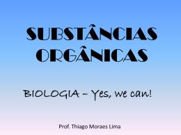 Substâncias Orgânicas - 1ºs anos EM