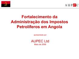 Fortalecimento da Administração dos Impostos Petrolíferos em Angola