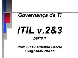 ITIL - Prof. Dr. Luis Fernando Garcia