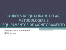 padrões de qualidade do ar, metodologias e equipamentos