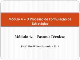 Módulo 4.1 - Formulação da Estratégia - Passos e Técnicas