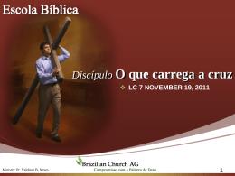 Discípulo O que carrega a cruz