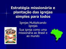 Igrejas Multiplicando Igrejas Plantação das Igrejas e Estratégia