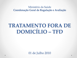Tratamento Fora do Domicilio