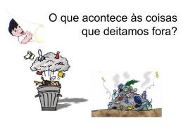 O que acontece ao lixo que deitamos fora?