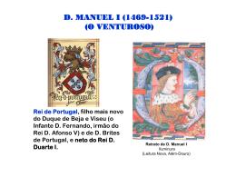 D. MANUEL I (1469-1521) (O VENTUROSO)