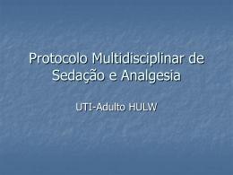 Protocolo Multidisciplinar de Sedação e Analgesia