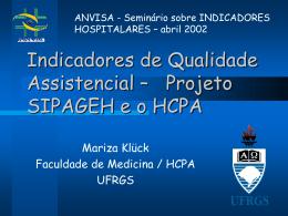 Projeto SIPAGEH e o HCPA