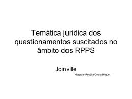 temática jurídica dos questionamentos suscitados no âmbito dos rpps