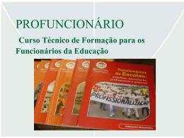 Curso Técnico de Formação para os Funcionários da Educação