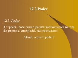 12.3 Poder - Professor Patrick Nunes