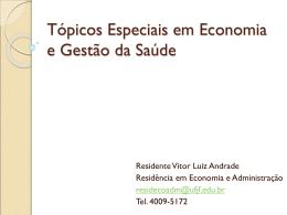 aula: mercado de bens e serviços de saúde