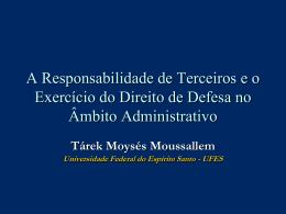 A Responsabilidade de Terceiros e o Exercício de Direito de Defesa