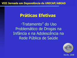 "Jornada ABEAD 2008 - ""Tratamento"" do Uso Problemático"