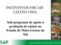 LEITÃO VIDA Programa de avanço da Pecuaria