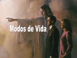 MODOS DE VIDA - Bem vindo a www.neemias.info