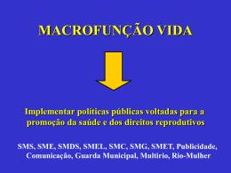 MACROFUNÇÃO VIDA - Saúde-Rio