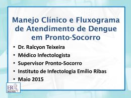Manejo Clínico e Fluxograma de Atendimento de Dengue em