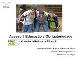 Acesso à Educação e Obrigatoriedade - Conae