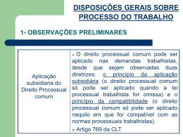 DISPOSIÇOES GERAIS SOBRE PROCESSO DO TRABALHO