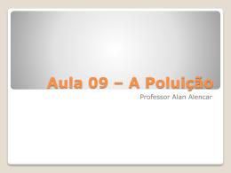 Aula 10 – Poluição do Ar e Chuva Ácida
