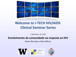 Porque envolver à comunidade? - Global Health Clinical Seminar