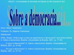 Por quê a democracia?