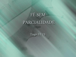 FÉ SEM PARCIALIDADE - Global Training Resources