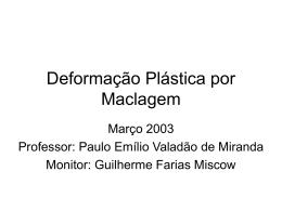 Outros Mecanismos de Deformação Plástica