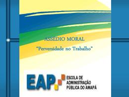 Assédio moral: perversidade no trabalho – Rumarisa M P Martins e
