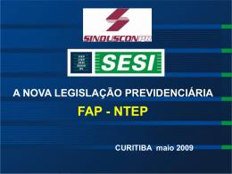 A NOVA LEGISLAÇÃO PREVIDENCIÁRIA FAP - Sinduscon-PR
