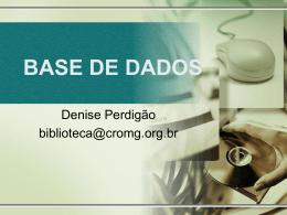 Dra. Denise - Banco de Dados