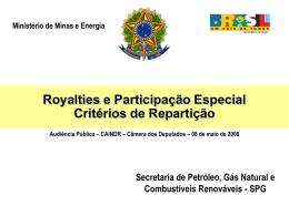 Ministério de Minas e Energia Royalties e Participação Especial