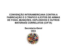 convenção interamericana contra a fabricação e o tráfico ilícitos de