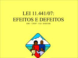 Lei 11441 - Efeitos e Defeitos