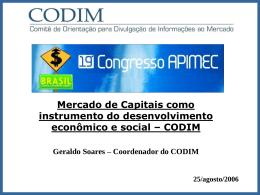 24/08/2006 Veja apresentação do Coordenador do CODIM