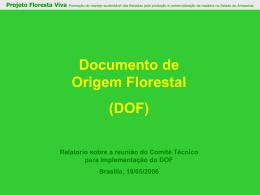 DOF, Restituição da reunião do Comité Técnico
