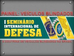 A doutrina de veículos blindados no Brasil – Tenente Coronel ALEX