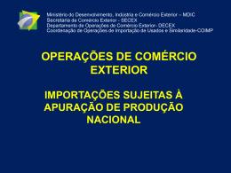 importações sujeitas à apuração de produção nacional