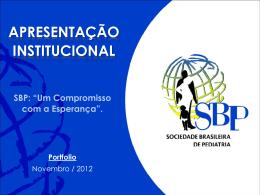 Apresentação do PowerPoint - SBP > Sociedade Brasileira de