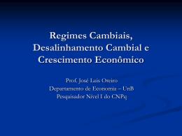 Regimes Cambiais, Desalinhamento Cambial e Crescimento