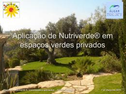 Aplicação de Nutriverde® em espaços verdes