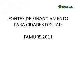 FONTES DE FINANCIAMENTO PARA CIDADES DIGITAIS
